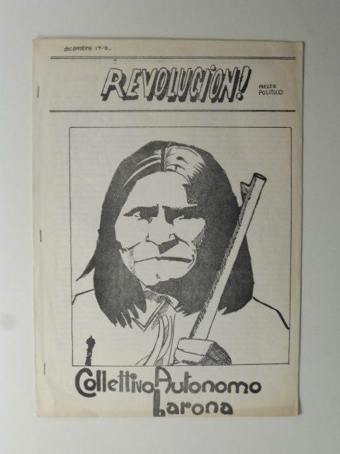Collettivo autonomo Barona 1976 (da http://libreriaantiquariacoenobium.it/tag-prodotto/controcultura/)