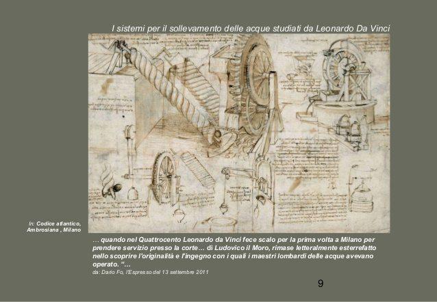 Progetti dipositivi idraulici di Leonardo da Vinci. Da milano-storia-e-memoria-cittadini (Slideshare.net/adelebugatti)
