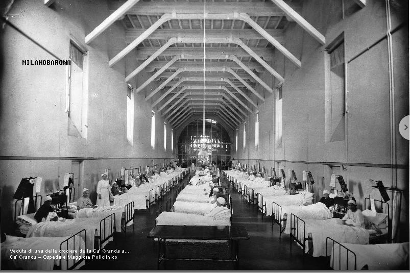 Porta Romana 1910 circa. Crociera (corsia) di degenza dell'Ospedale Maggiore Cà Granda (attuale sede Università Statale). (fonte web: artsandculture.google)