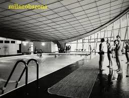 Milano anni '60. Solari. Piscina coperta di Via Montevideo. Un tempo a gestione comunale, da alcuni decenni gestita da privati. (fonte ordinearchitetti)