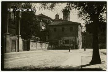 Milano 1900 circa. Ospedale Maggiore e basilica dei Santi Apostoli e Nazaro Maggiore. (fonte: web fotografieincomune)